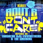 Aout6 - Don't Care (The Sneekers Remix)